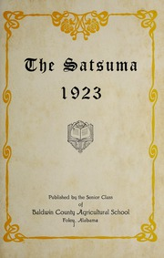 Page 9, 1923 Edition, Baldwin County Agricultural School - Satsuma Yearbook (Foley, AL) online yearbook collection