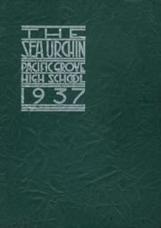Pacific Grove High School - Sea Urchin Yearbook (Pacific Grove, CA) online yearbook collection, 1937 Edition, Page 1