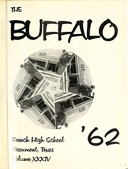 Page 5, 1962 Edition, French High School - Buffalo Yearbook (Beaumont, TX) online yearbook collection
