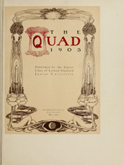 Page 13, 1903 Edition, Stanford University - Quad Yearbook (Palo Alto, CA) online yearbook collection