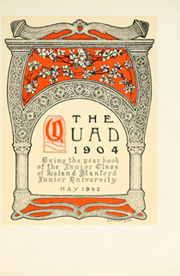 Page 9, 1904 Edition, Stanford University - Quad Yearbook (Palo Alto, CA) online yearbook collection