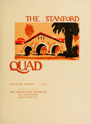 Page 9, 1933 Edition, Stanford University - Quad Yearbook (Palo Alto, CA) online yearbook collection