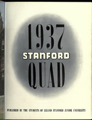 Page 9, 1937 Edition, Stanford University - Quad Yearbook (Palo Alto, CA) online yearbook collection