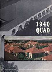 Page 7, 1940 Edition, Stanford University - Quad Yearbook (Palo Alto, CA) online yearbook collection