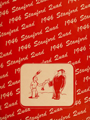 Page 3, 1946 Edition, Stanford University - Quad Yearbook (Palo Alto, CA) online yearbook collection