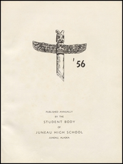 Page 5, 1956 Edition, Juneau High School - Totem Yearbook (Juneau, AK) online yearbook collection