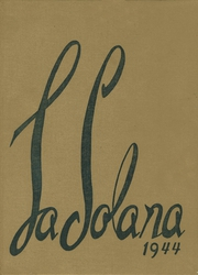 1944 Edition, Central Union High School - La Solana Yearbook (El Centro, CA)