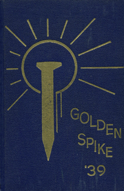 Page 1, 1939 Edition, Weber County High School - Golden Spike Yearbook (Ogden, UT) online yearbook collection