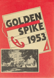 Page 1, 1953 Edition, Weber County High School - Golden Spike Yearbook (Ogden, UT) online yearbook collection
