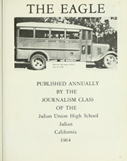 Page 5, 1964 Edition, Julian Union High School - Eagle Yearbook (Julian, CA) online yearbook collection