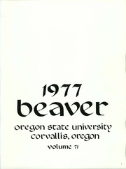 Page 5, 1977 Edition, Oregon State University - Beaver Yearbook (Corvallis, OR) online yearbook collection
