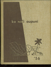 Page 1, 1956 Edition, Kamehameha High School - Ka Nai Aupuni Yearbook (Honolulu, HI) online yearbook collection