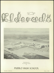 Page 5, 1958 Edition, Pueblo High School - El Dorado Yearbook (Tucson, AZ) online yearbook collection