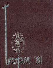1981 Edition, Paradise Valley High School - Trojan Yearbook (Phoenix, AZ)