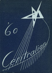 Page 1, 1960 Edition, Central High School - Centralian Yearbook (Phoenix, AZ) online yearbook collection