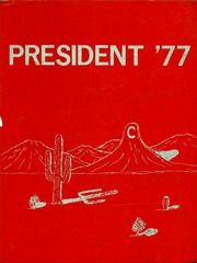 Page 1, 1977 Edition, Coolidge High School - President Yearbook (Coolidge, AZ) online yearbook collection
