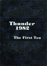 Thunderbird High School - Warrior Yearbook (Phoenix, AZ) online yearbook collection, 1982 Edition, Page 1
