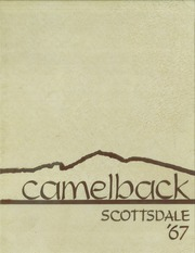 1967 Edition, Scottsdale High School - Camelback Yearbook (Scottsdale, AZ)