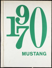 1970 Edition, Sahuarita High School - Mustang Yearbook (Sahuarita, AZ)