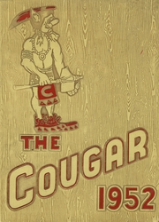 1952 Edition, Casa Grande Union High School - Cougar Yearbook (Casa Grande, AZ)