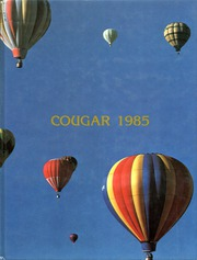 1985 Edition, Casa Grande Union High School - Cougar Yearbook (Casa Grande, AZ)