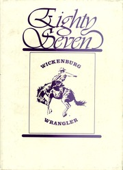 1987 Edition, Wickenburg High School - Wrangler Yearbook (Wickenburg, AZ)