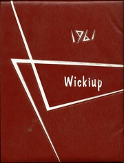 Agua Fria Union High School - Wickiup Yearbook (Avondale, AZ) online yearbook collection, 1961 Edition, Page 1