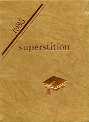 1983 Edition, Mesa High School - Superstition Yearbook (Mesa, AZ)