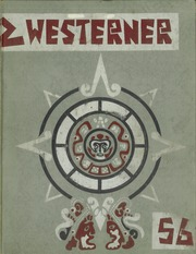 1956 Edition, West Phoenix High School - Westerner Yearbook (Phoenix, AZ)