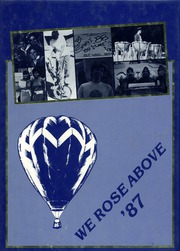 1987 Edition, Flowing Wells High School - We Rose Above Yearbook (Tucson, AZ)