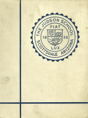 Page 1, 1928 Edition, Judson School - Cactus Yearbook (Scottsdale, AZ) online yearbook collection
