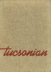 Tucson High School - Tucsonian Yearbook (Tucson, AZ) online yearbook collection, 1947 Edition, Page 1