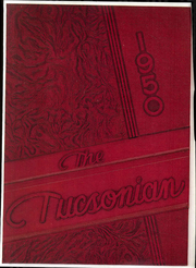 Tucson High School - Tucsonian Yearbook (Tucson, AZ) online yearbook collection, 1950 Edition, Page 1