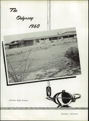 Page 7, 1960 Edition, Salome High School - Odyssey Yearbook (Salome, AZ) online yearbook collection
