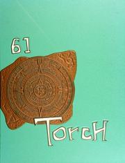 1961 Edition, Catalina High School - Torch Yearbook (Tucson, AZ)