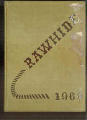 1960 Edition, Rincon High School - Rawhide Yearbook (Tucson, AZ)