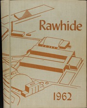 1962 Edition, Rincon High School - Rawhide Yearbook (Tucson, AZ)