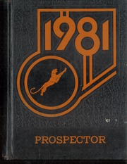 Page 1, 1981 Edition, Superior High School - Prospector Yearbook (Superior, AZ) online yearbook collection
