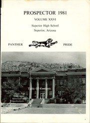Page 5, 1981 Edition, Superior High School - Prospector Yearbook (Superior, AZ) online yearbook collection