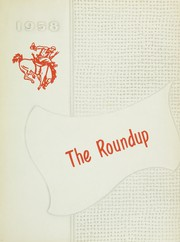 1958 Edition, Willcox High School - Round Up Yearbook (Willcox, AZ)