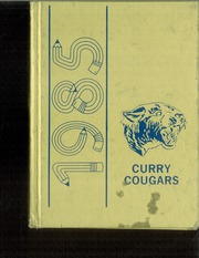 1985 Edition, John Curry Grade School - Cougars Yearbook (Tempe, AZ)