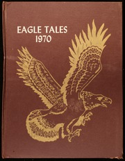 1970 Edition, Harquahala School - Eagle Tales Yearbook (Tonopah, AZ)