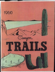 1960 Edition, Grand Canyon University - Canyon Trails Yearbook (Phoenix, AZ)