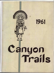 1961 Edition, Grand Canyon University - Canyon Trails Yearbook (Phoenix, AZ)