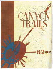 1962 Edition, Grand Canyon University - Canyon Trails Yearbook (Phoenix, AZ)