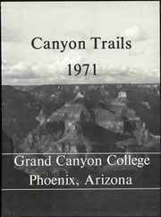 Page 7, 1971 Edition, Grand Canyon University - Canyon Trails Yearbook (Phoenix, AZ) online yearbook collection