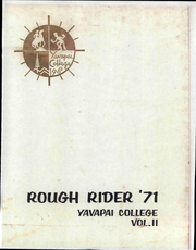 1971 Edition, Yavapai College - Rough Rider Yearbook (Prescott, AZ)
