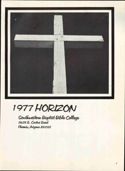 Page 7, 1977 Edition, Southwestern Baptist Bible College - Horizon Yearbook (Phoenix, AZ) online yearbook collection