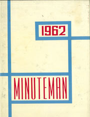 1962 Edition, Lowell High School - Minuteman Yearbook (Whittier, CA)