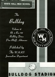 Page 5, 1985 Edition, White Hall High School - Bulldog Yearbook (White Hall, AR) online yearbook collection